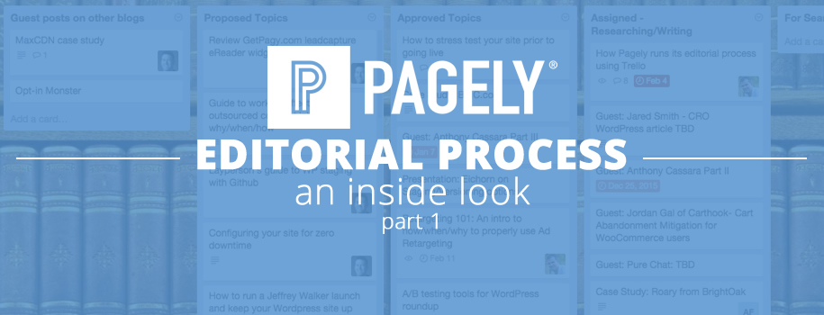 Pagely Editorial Process: An Inside Look Part 1